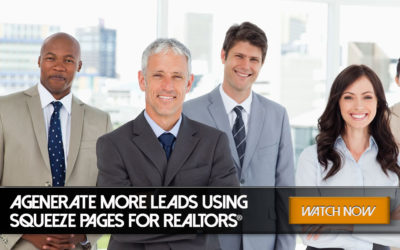 Generate more Leads using Squeeze Pages for REALTORS®!