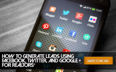 How to Generate Leads Using Facebook, Twitter, and Google +