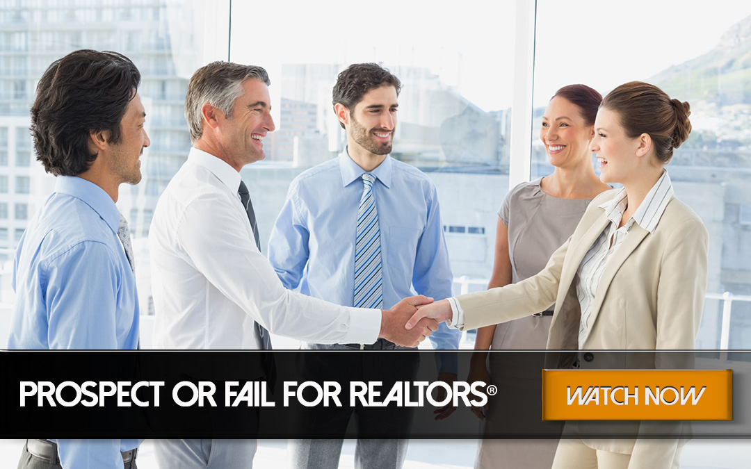 Prospect or Fail for REALTORS®