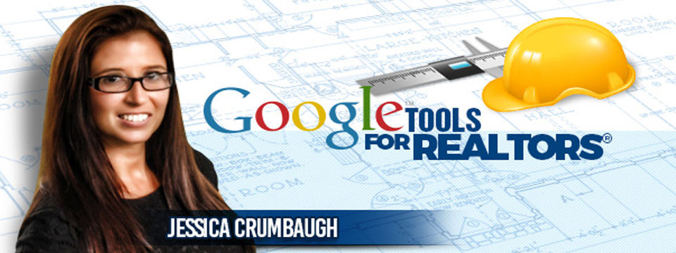 Google Tools For REALTORS®
