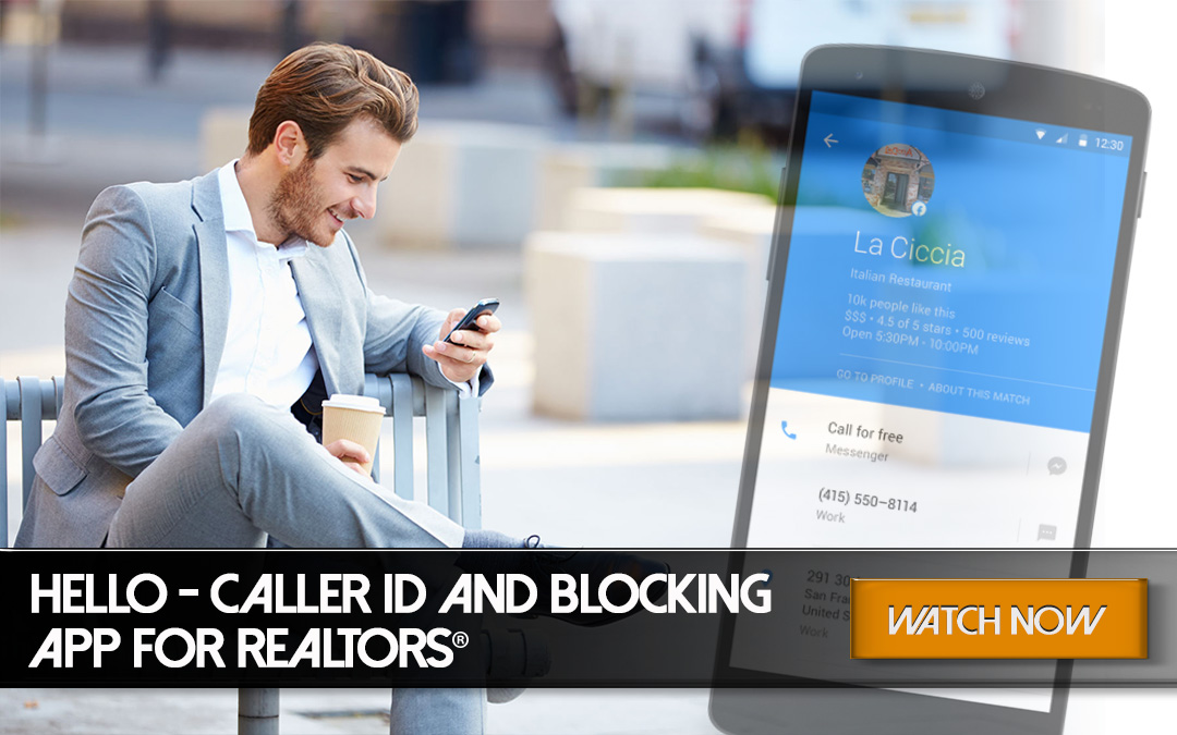 Hello – Caller ID and Blocking App for REALTORS®