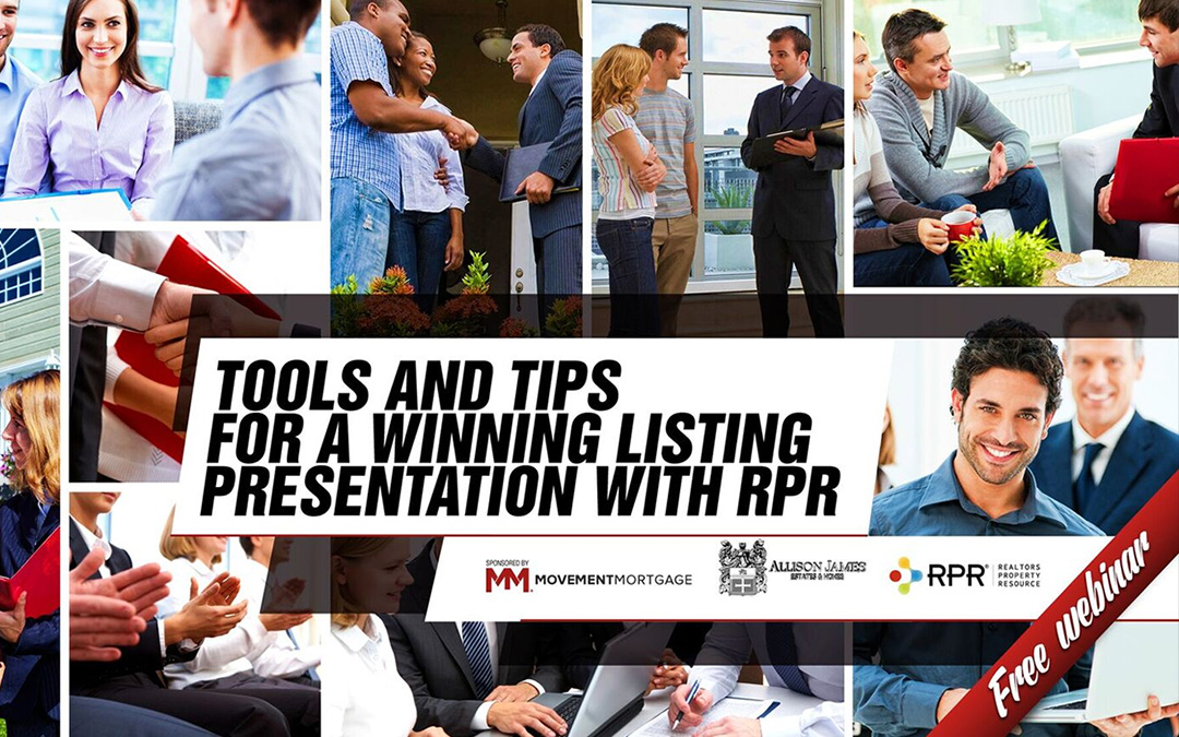 Tools and Tips For A Winning Listing Presentation