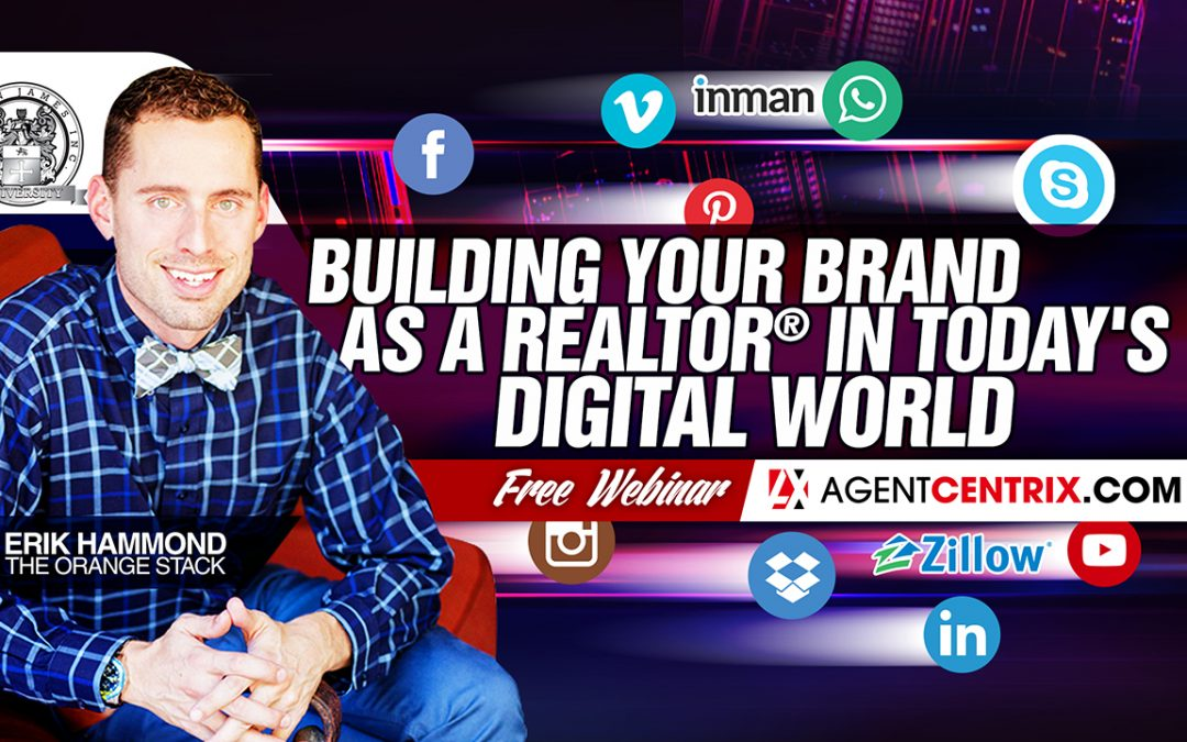 Building Your Brand as a REALTOR® in Today's Digital World