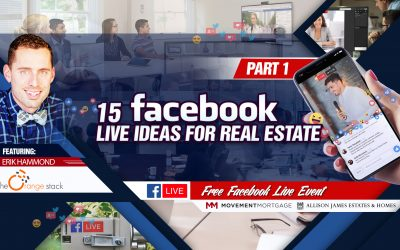 15 Facebook Live Ideas for Real Estate Part 1
