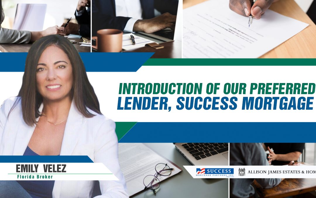 Introduction to our Preferred Lender, Success Mortgage Partners