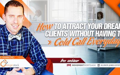 How to Attract Your Dream Clients Without Having to Cold Call Everyday