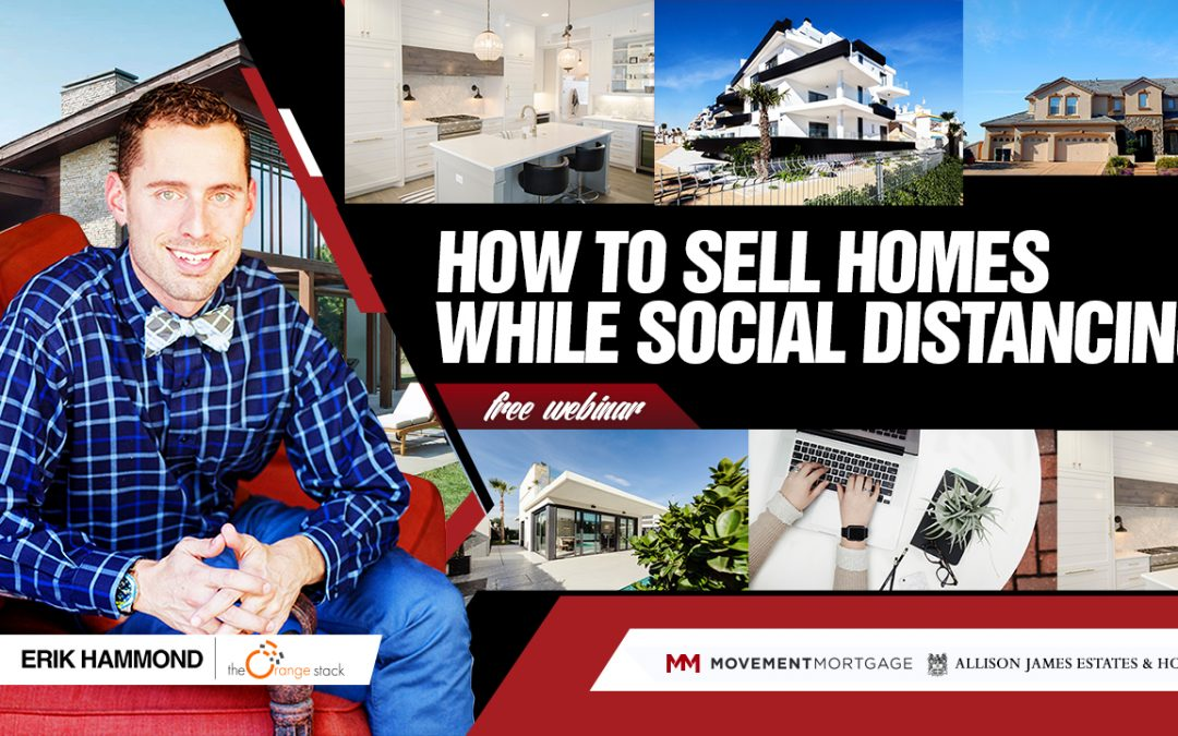 How to Sell Homes While Social Distancing
