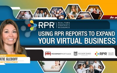 Using RPR Reports to Expand Your Virtual Business