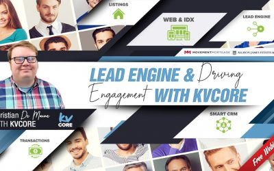 Lead Engine & Driving Engagement with kvCORE