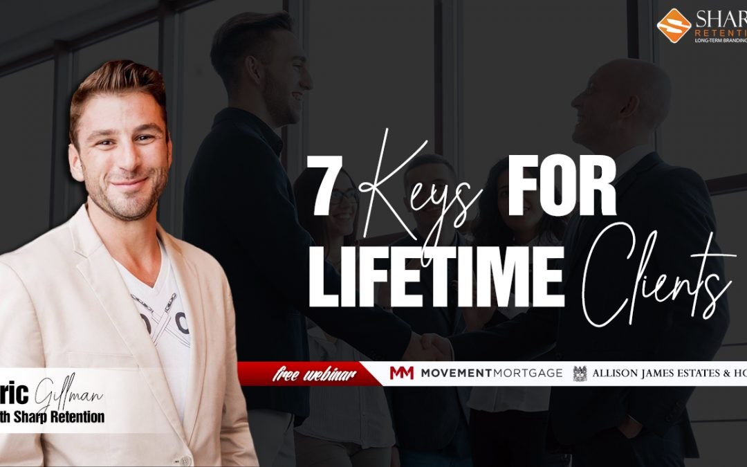 7 Keys for Lifetime Clients